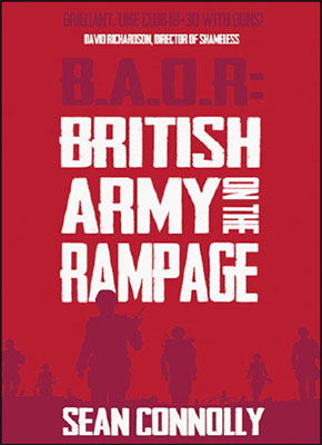 British Army On The Rampage by Sean Connolly