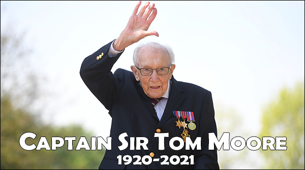 Captain Sir Tom Moore - 1920-2021